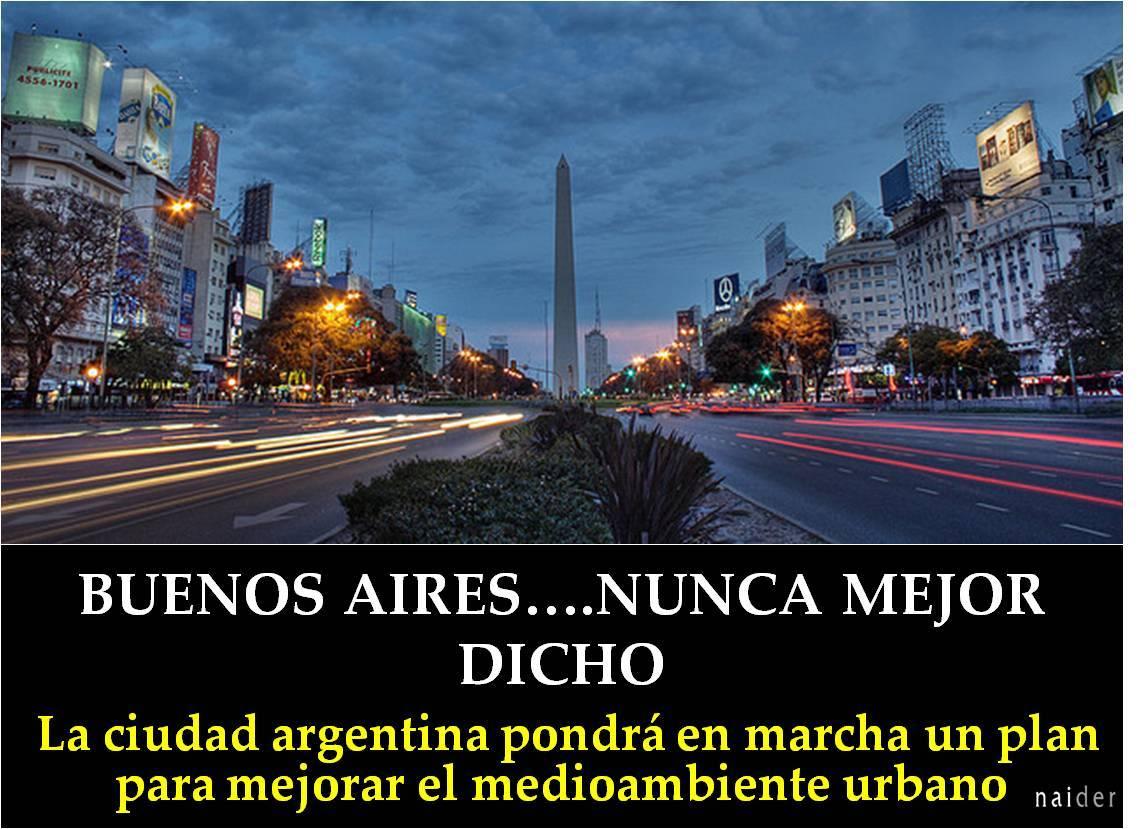 Buenos Aires...Nunca mejor dicho