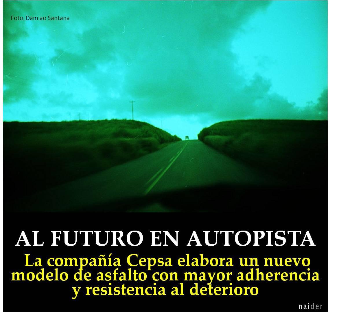 Al futuro en autopista buena