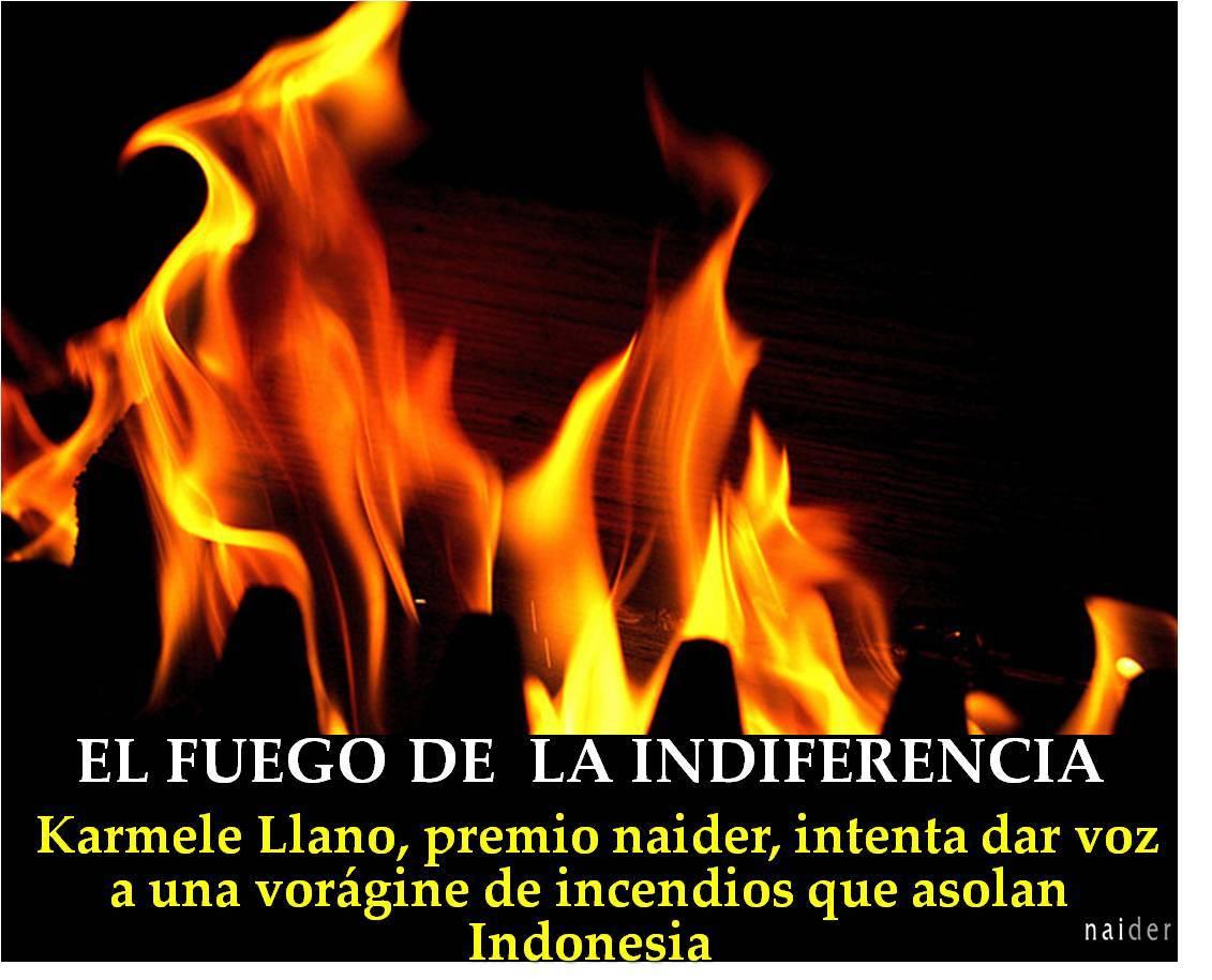 El fuego de la indiferencia