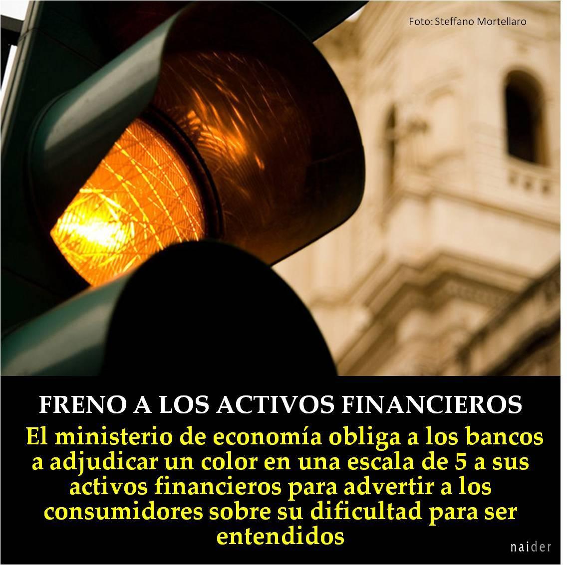 Freno a los activos financieros