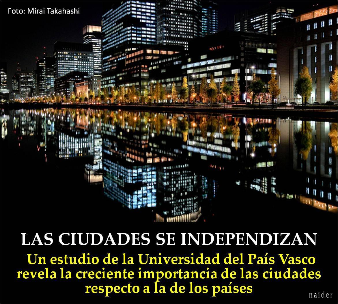 Las ciudades se independizan