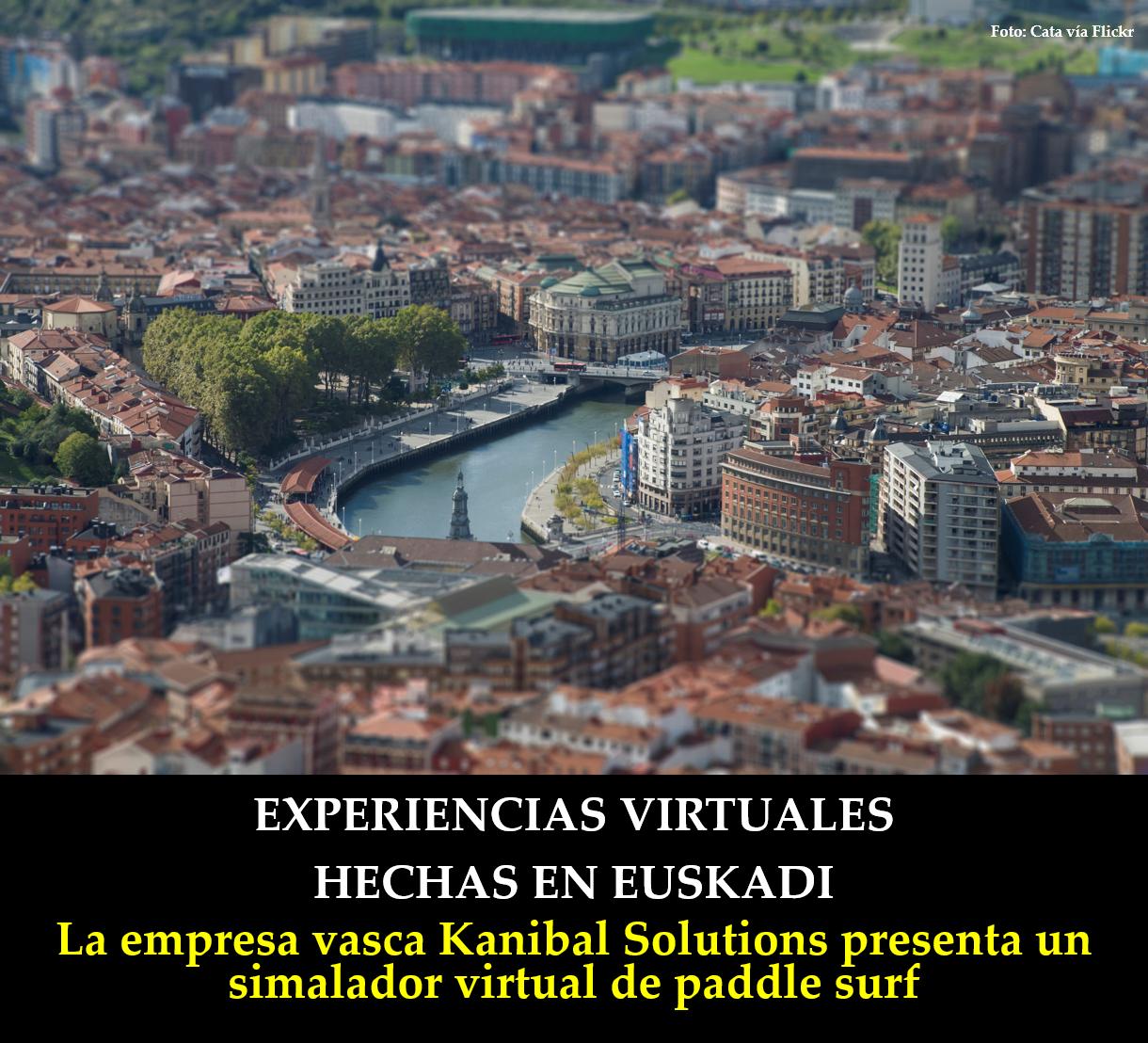 Experiencias virtuales hechas en euskadi infopost
