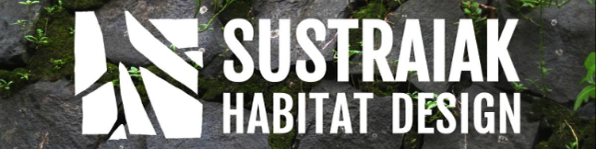 Sustraiak Habitat Design, regenerando hábitats y ecosistemas