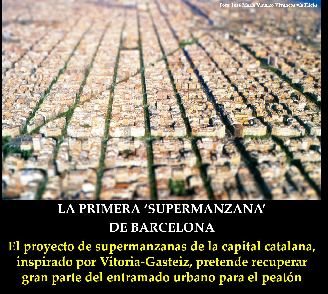 La primera supermanzana de barcelona infopost