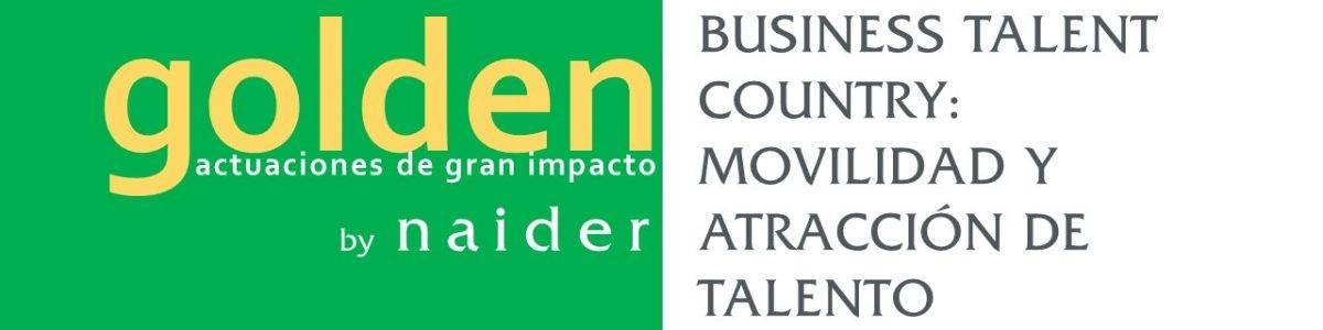 BUSINESS TALENT COUNTRY: MOVILIDAD Y ATRACCIÓN DE TALENTO