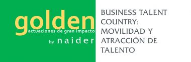 BUSINESS TALENT COUNTRY: MOVILIDAD Y ATRACCIÓN DE TALENTO