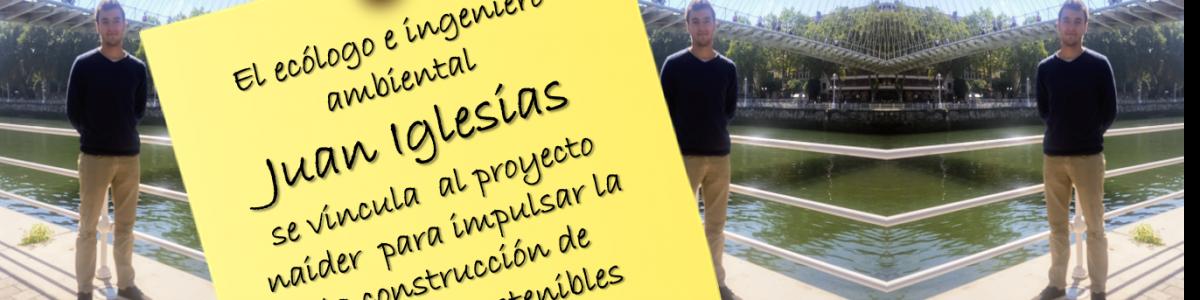 Juan Iglesias, ecólogo e ingeniero ambiental, se incorpora al proyecto Naider