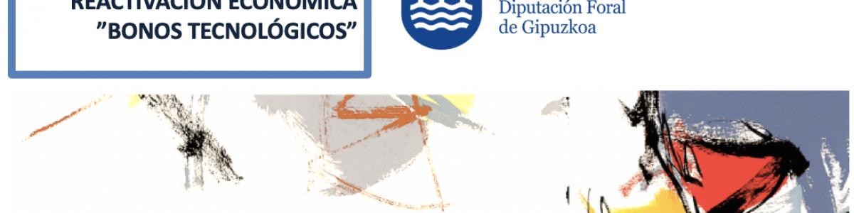 """Convocatoria 2019 del Programa de Reactivación Económica """"Bonos Tecnológicos"""""""
