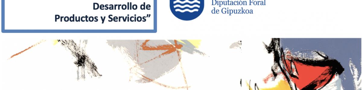 """Convocatoria 2019 del Programa """"Gipuzkoa Industria 4.0: Desarrollo de Productos y Servicios"""""""