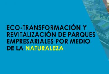 EKO-PARKE INDUSTRIALA – Transformación Urbana, Ecológica y Energética de Parques Empresariales