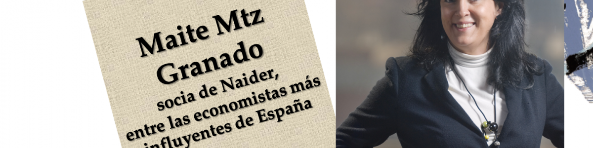Maite Martínez-Granado, socia de Naider, entre las economistas más influyentes de España