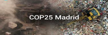 #COP25: ÚLTIMA PARADA PARA REZAGADOS, CUMBRE DEL CLIMA, MADRID, DICIEMBRE 2019