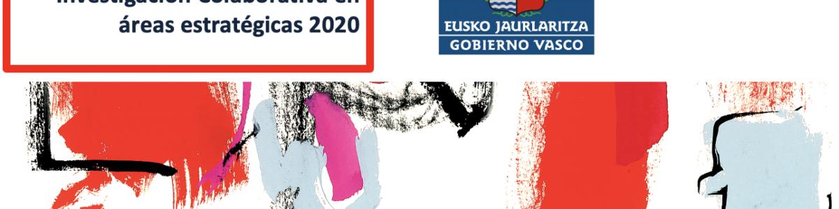 Programa ELKARTEK: Ayudas a la Investigación Colaborativa en áreas estratégicas 2020