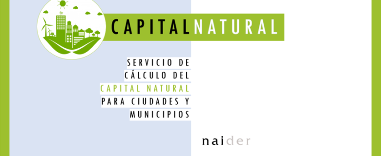CAPITAL NATURAL – CÁLCULO DEL CAPITAL NATURAL DE CIUDADES Y MUNICIPIOS