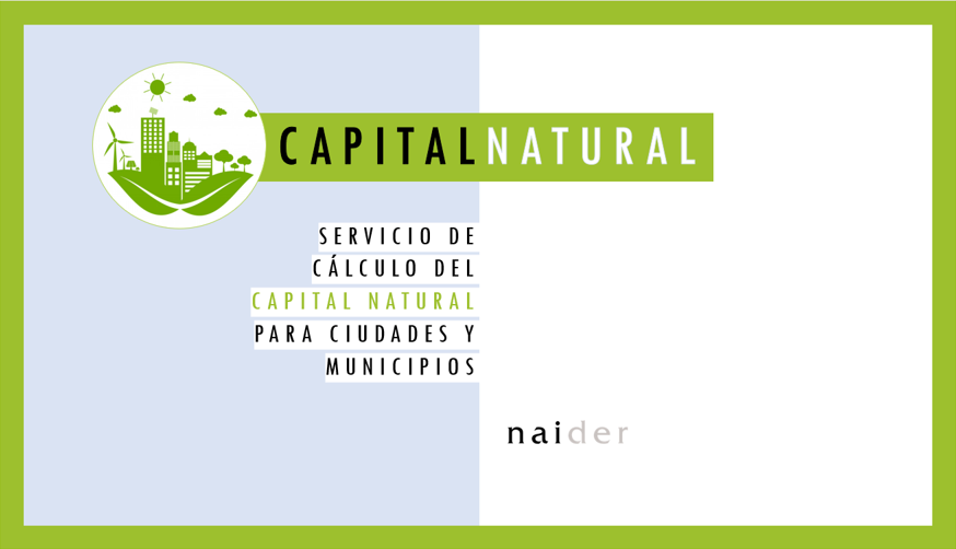 CAPITAL NATURAL – CÁLCULO DEL CAPITAL NATURAL DE CIUDADES Y MUNICIPIOS